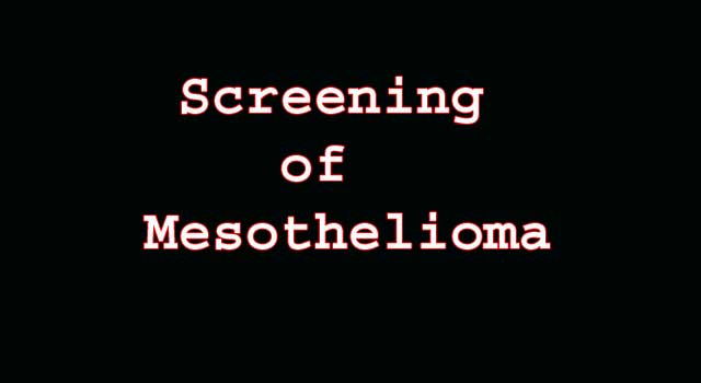 screening and diagnosis of mesothelioma