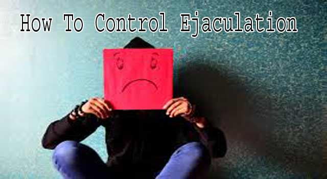 6 Ways to Control Ejaculation in Bed during Intercourse