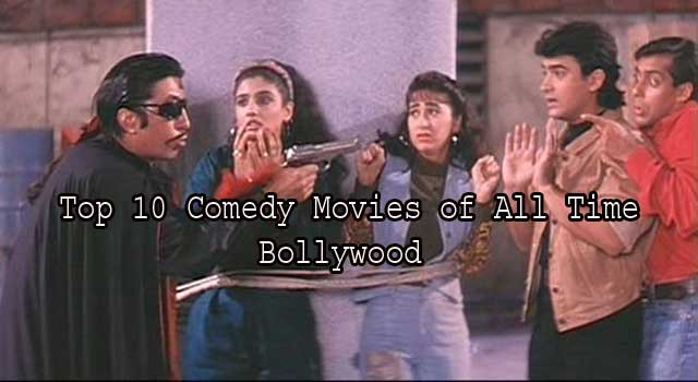 Top 10 Best Comedy Movies of all Time Bollywood