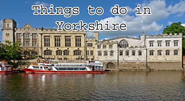 6 Memorable Things to do in Yorkshire