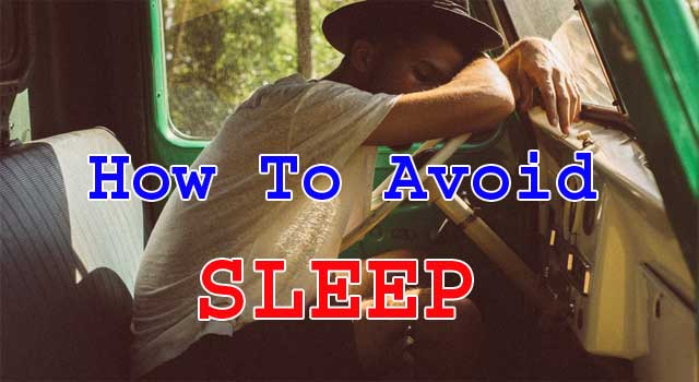 How to Avoid Sleep During Work Time