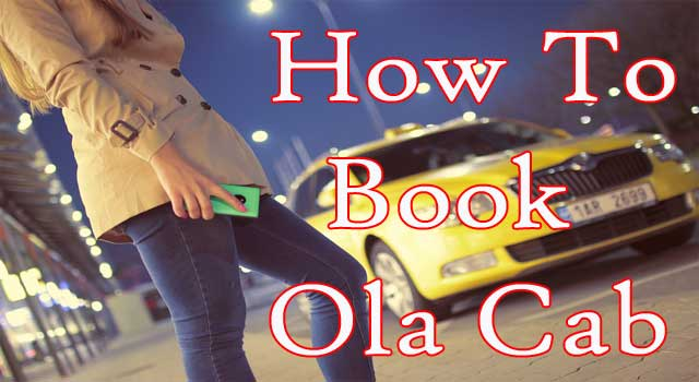 How to Book Ola Cab in Just a Few Minutes