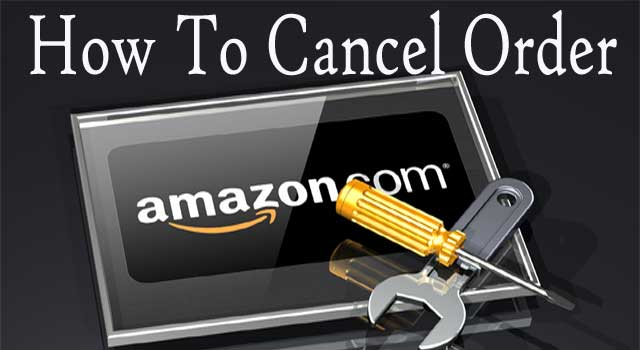 How to Cancel Amazon Order Before Shipping