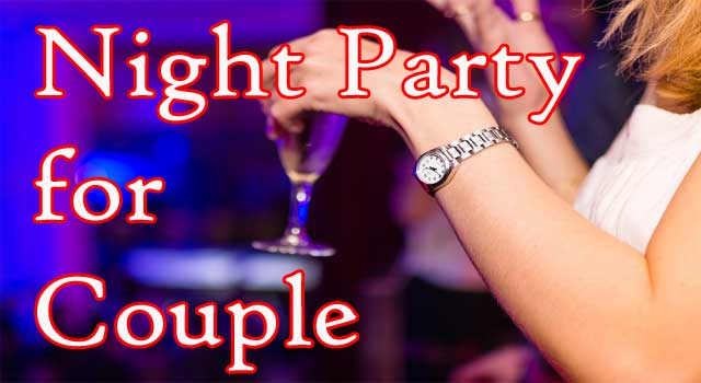 How to Arrange a Night Party for Couple At Home