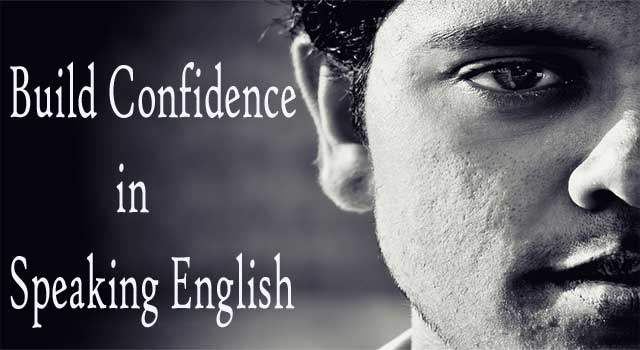 How to Build Up Confidence in Speaking English