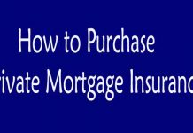 How to purchase private mortgage insurance