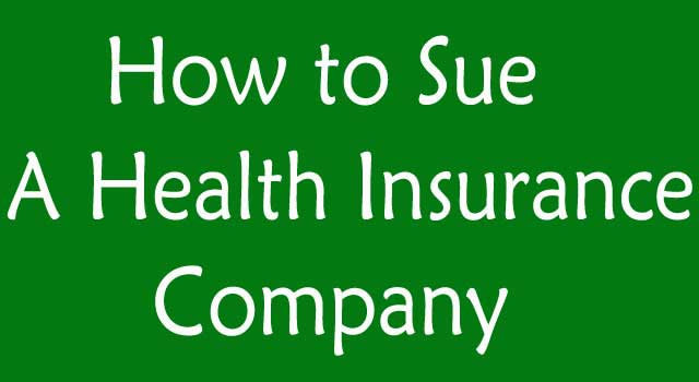 How to sue a health insurance company