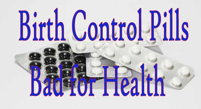 How Birth Control Pills are Dangerous For Health