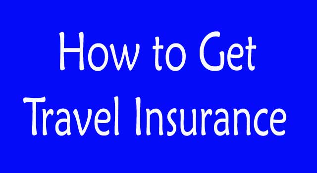 Best Way to Get Travel Insurance