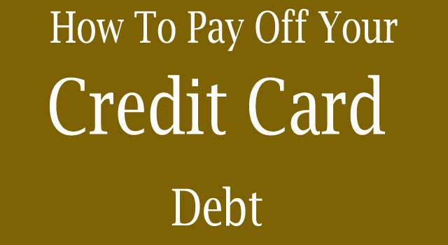 How to Pay off your Credit Card Debt Faster