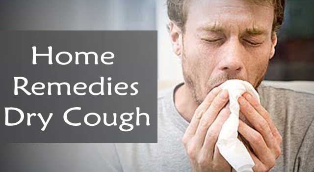 6 Most Effective Home Remedy for Dry Cough