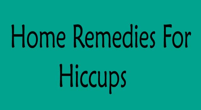 Home Remedies for Hiccups treatment