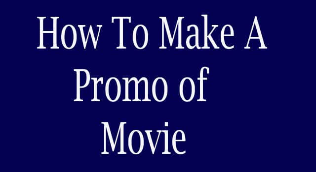 How to Make Promo from Movie