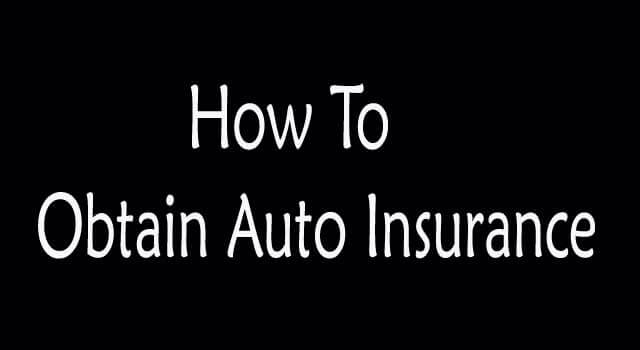 Ways to Obtain Auto Insurance
