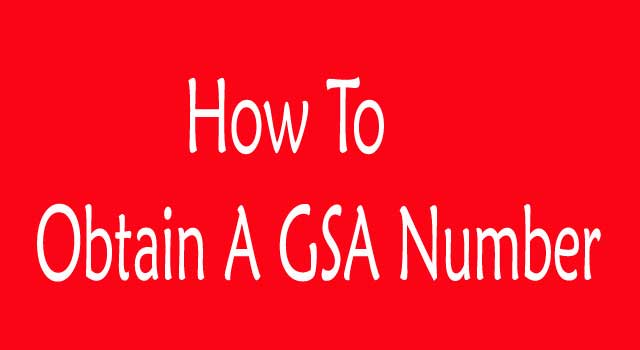 How to Obtain a GSA Contract Number