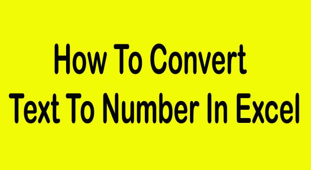 How to Change the Format From Text to Number in Excel