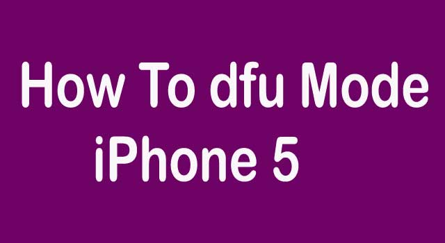 How to Enter DFU Mode on iPhone 5