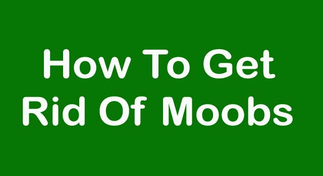 How to Get Rid of Moobs