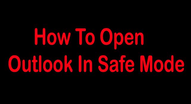 how to open outlook in safe mode in windows