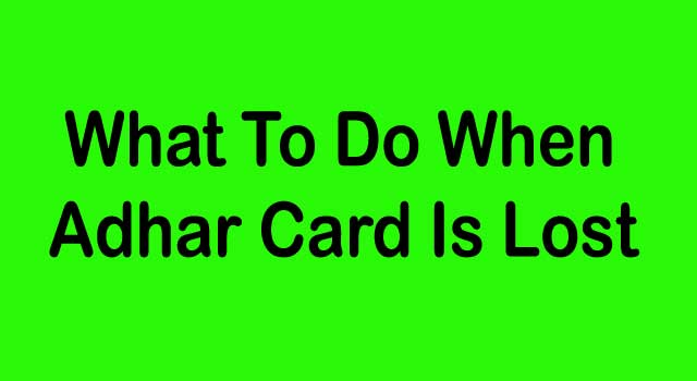 What to Do When Adhaar Card Is Lost