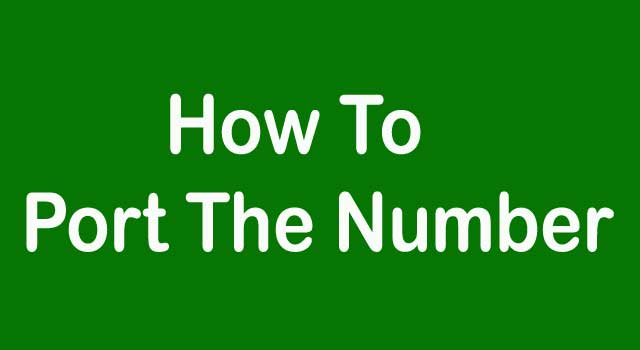 How to Port a Number to Another Network